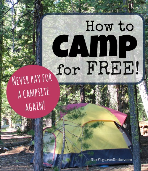 How to Camp For Free-- Free Camping Hacks